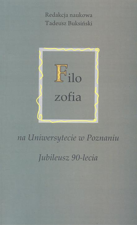 Filozofia na Uniwersytecie w Poznaniu. Jubileusz 90-lecia