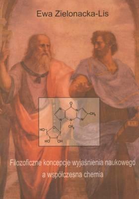 Filozoficzne koncepcje wyjaśnienia naukowego